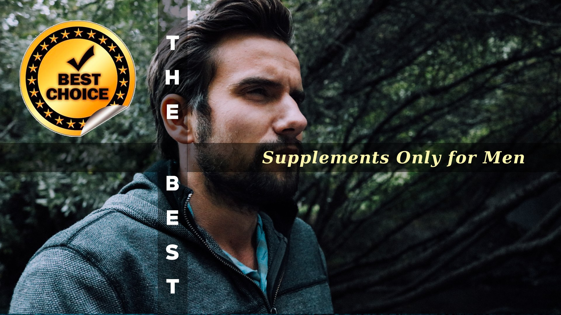 The Supplements Only for Men