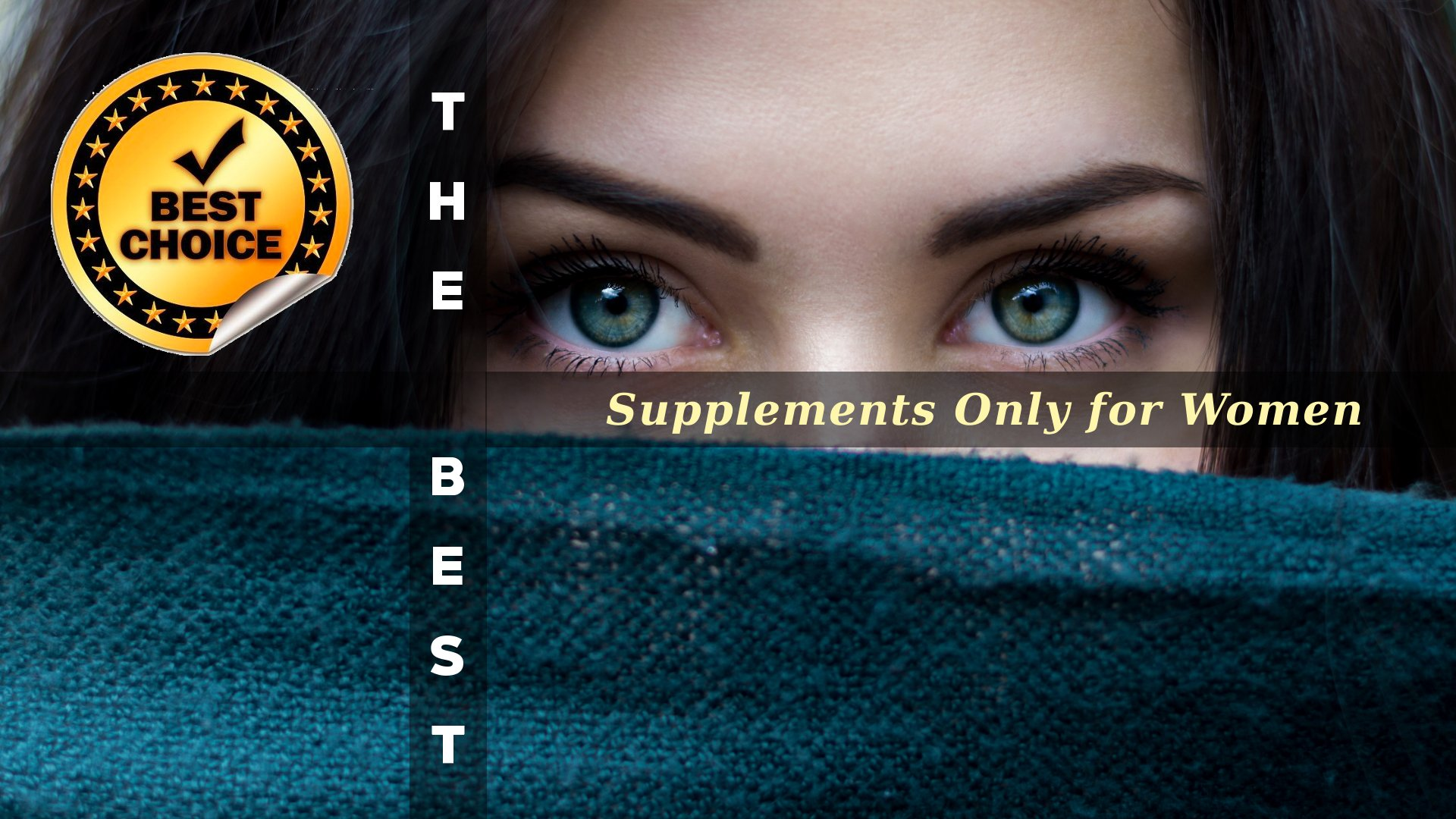 The Supplements Only for Women