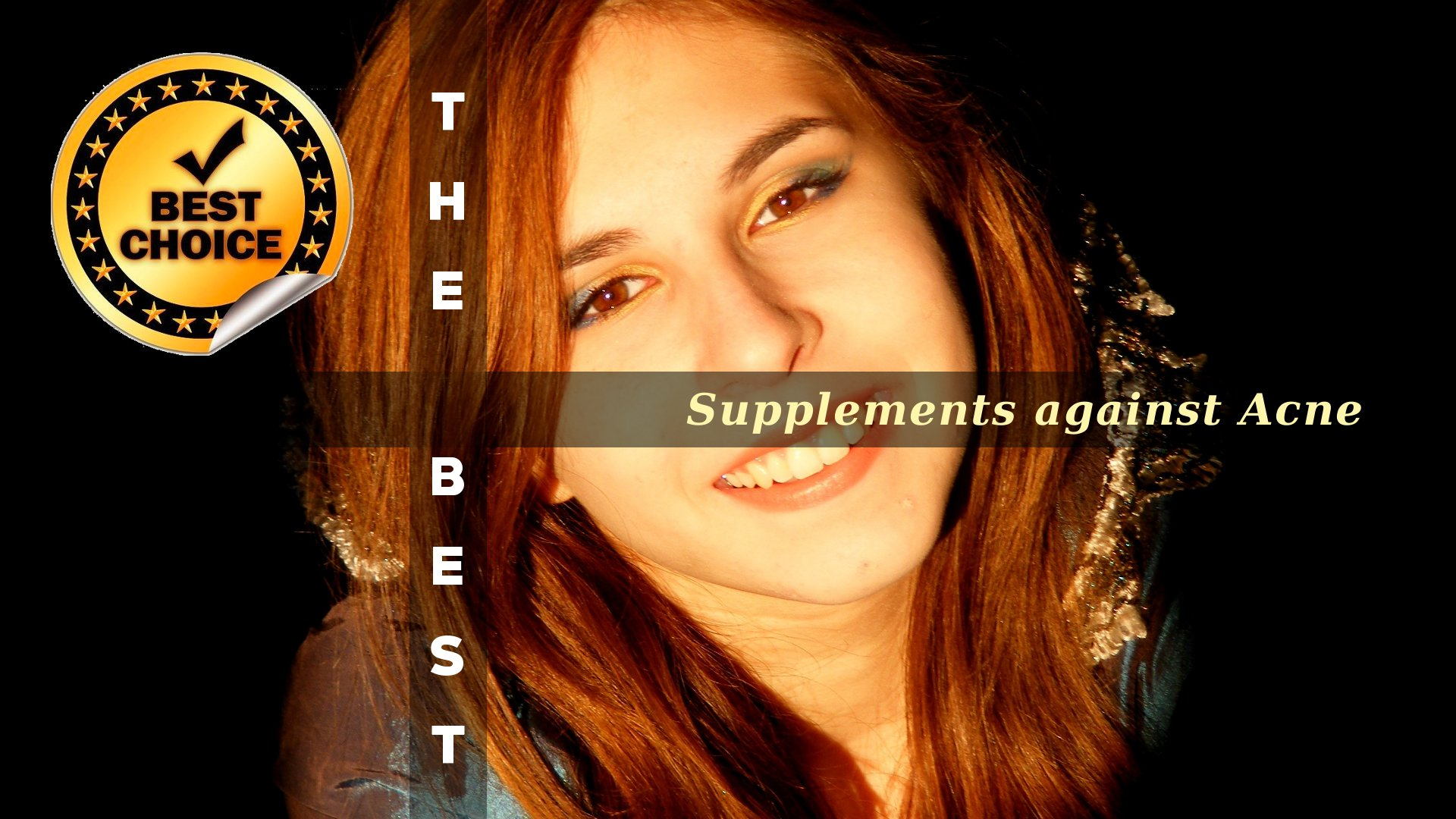 The Supplements against Acne