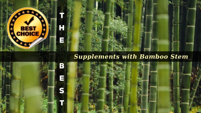 The Supplements with Bamboo Stem