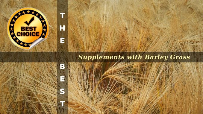 The Supplements with Barley Grass