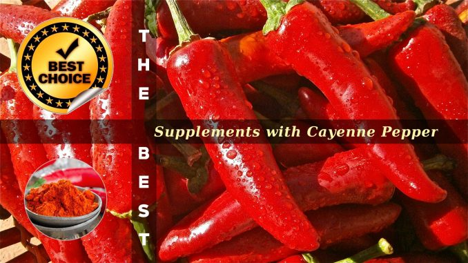 The Supplements with Cayenne Pepper