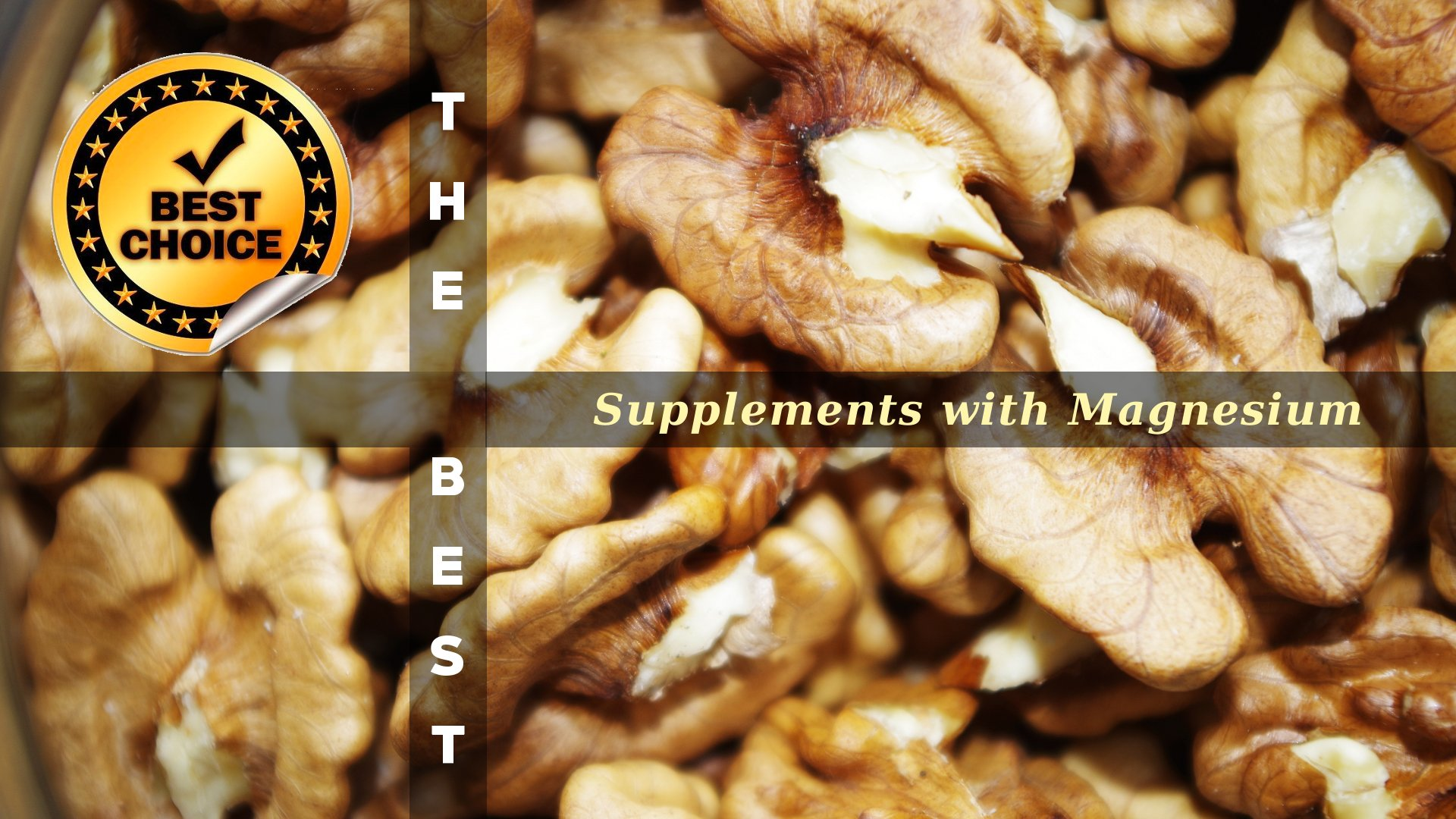 The Supplements with Magnesium