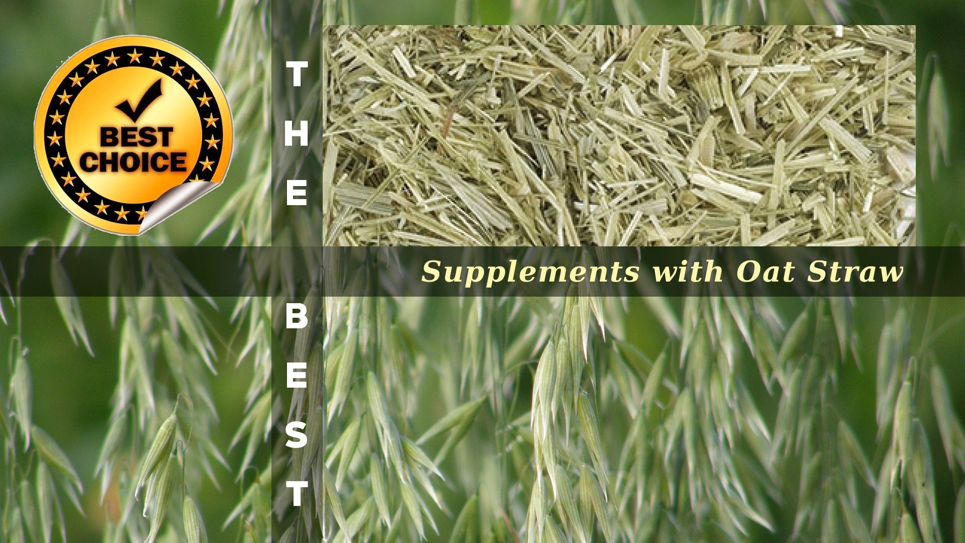 The Supplements with Oat Straw