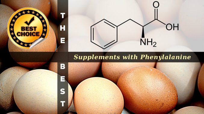 The Supplements with Phenylalanine
