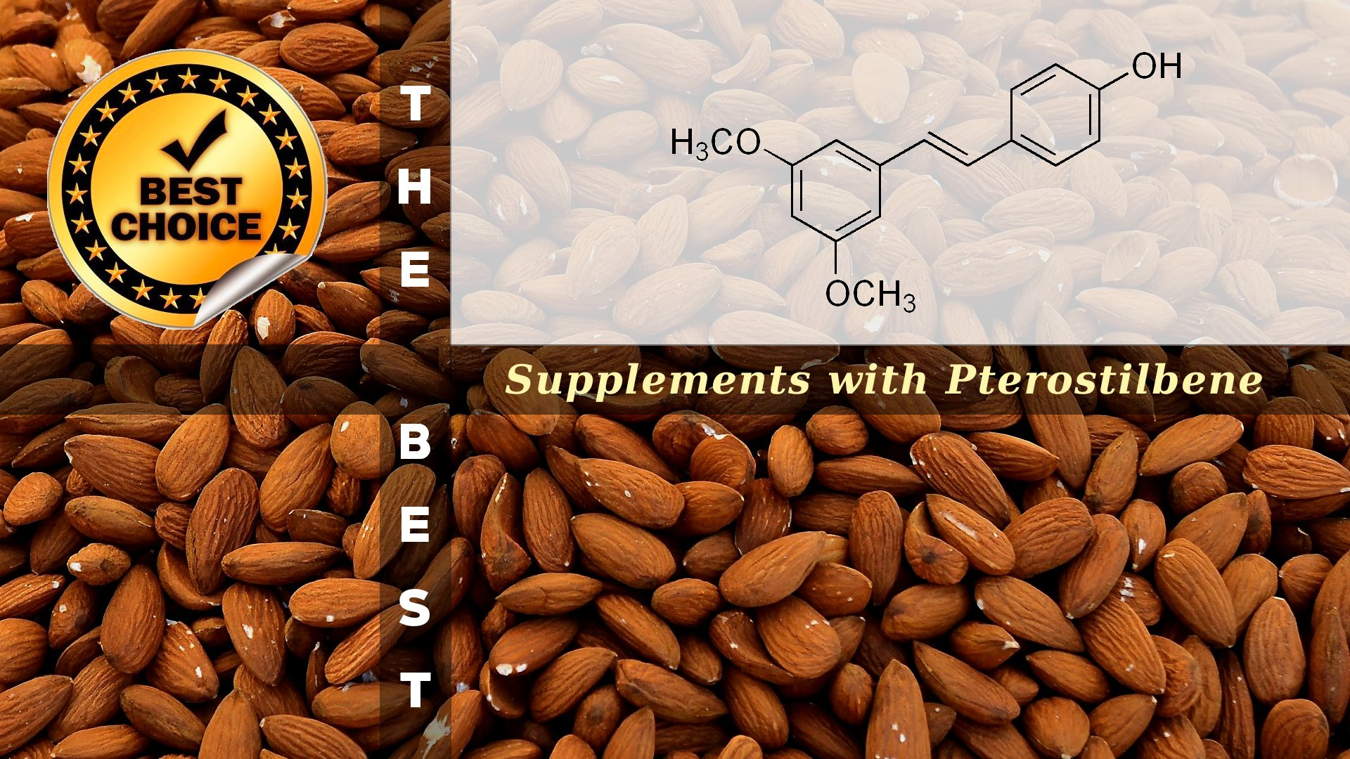The Supplements with Pterostilbene