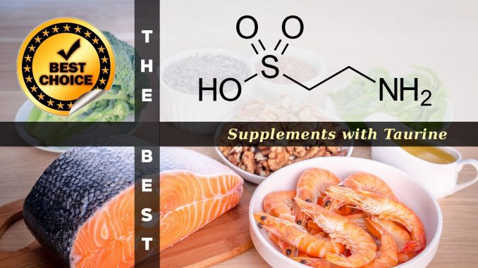The Supplements with Taurine